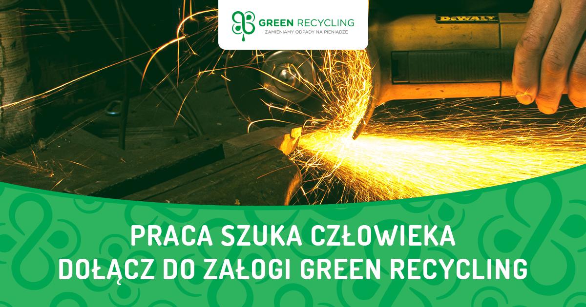 Dołącz do załogi Green Recycling